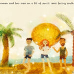 Code.no 114  蟹座24度  南に向いた太陽に照らされたところにいる女と二人の男